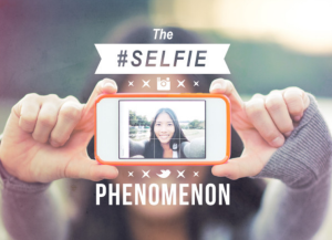 The Selfie Phenomenon