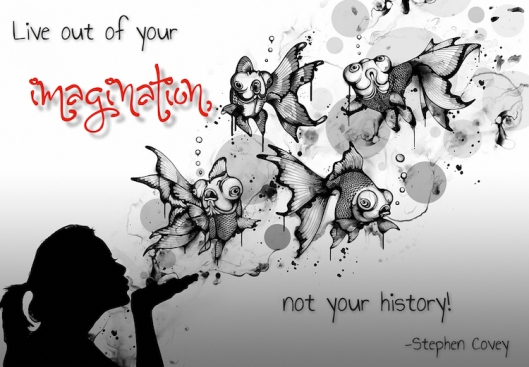 Live out your Imagination