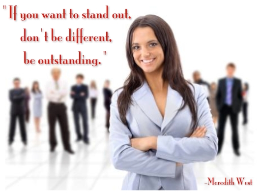 Be Outstanding