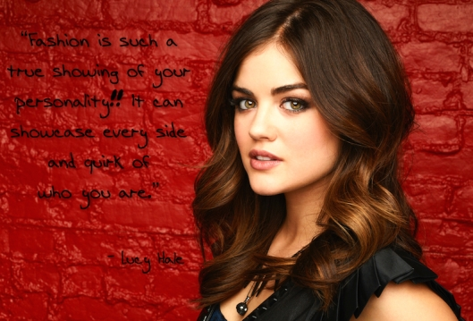 Lucy Hale Fashion Quote