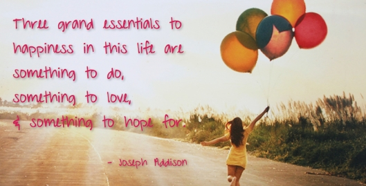 3 Essentials to Happiness