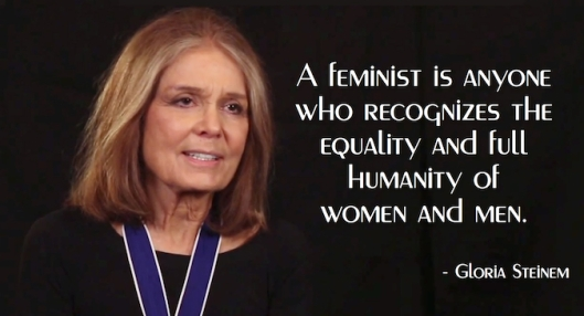 Gloria Steinem - A Feminist Is